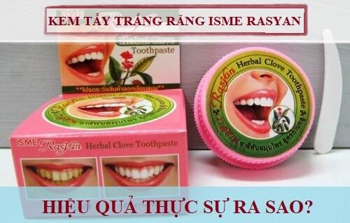 Kem tẩy trắng răng Isme Rasyan tác dụng như thế nào
