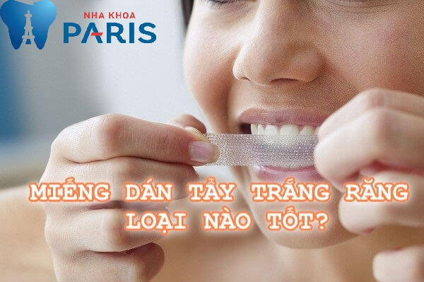Làm trắng răng bằng miếng dán có thật sự an toàn không? – Tư vấn