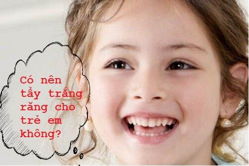 Có nên áp dụng cách làm trắng răng cho trẻ em bằng công nghệ? 1