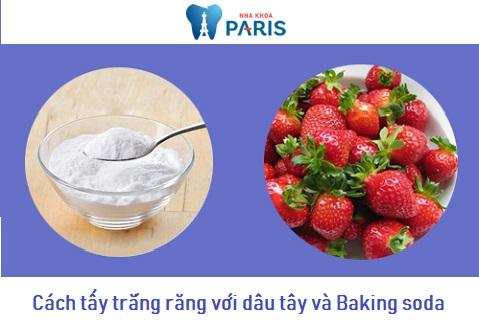 Cách làm trắng răng tại nhà bằng dâu tây và baking soda đem lại hiệu quả cao