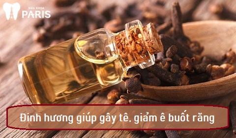 Đinh hương có chất gây tê, làm giảm ê buốt răng sau khi tẩy trắng