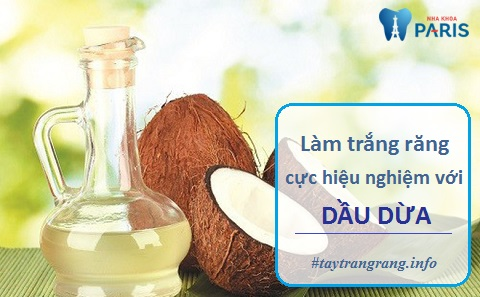 Sử dụng dầu dừa là cách trị răng ố vàng tại nhà hiệu quả