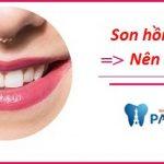 Răng ố vàng nên chọn son màu gì để răng trắng sáng hơn?