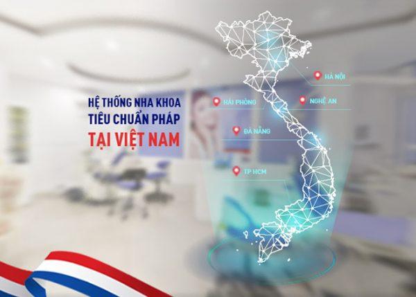 Hệ thống nha khoa rộng khắp cả nước với các cơ sở ở cả ba miền Bắc, Trung, Nam